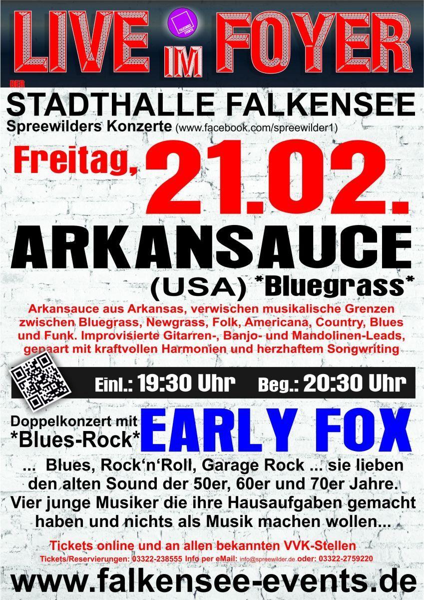 Live im Foyer - Early Fox + Arkansauce (USA)