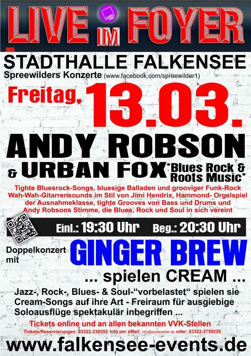 Live im Foyer - Ginger Brew spielt Cream + Andy Robson & Urban Fox