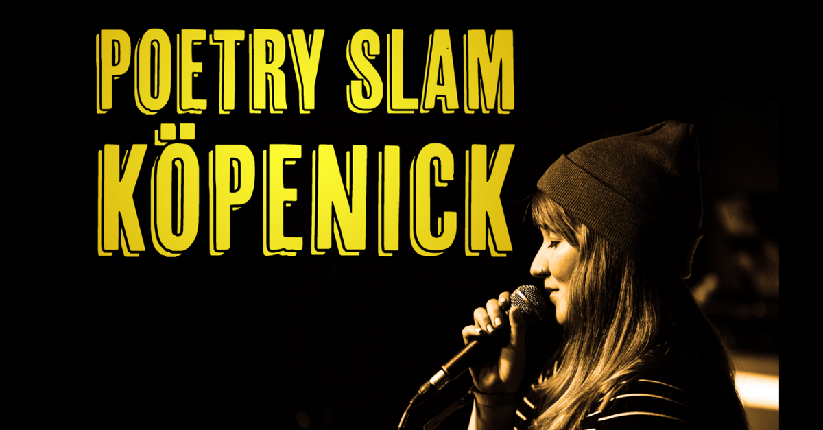 Poetry Slam Köpenick