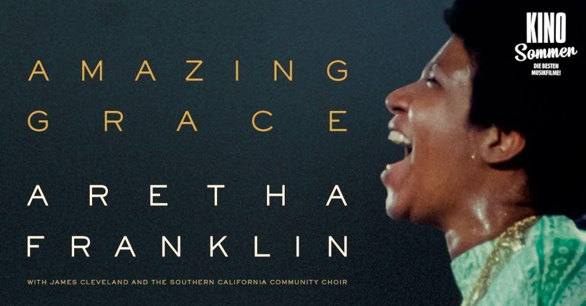 Kino im Liegestuhl | Aretha Franklin - Amazing Grace
