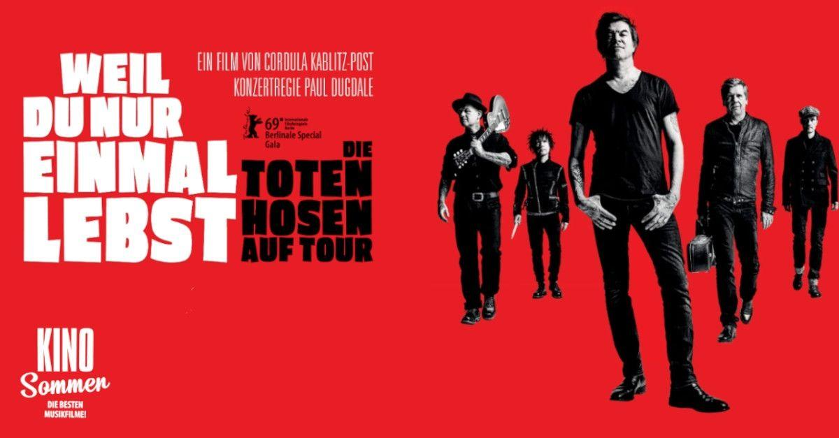 Kino im Liegestuhl | Weil du nur einmal lebst/ die Toten Hosen auf Tour